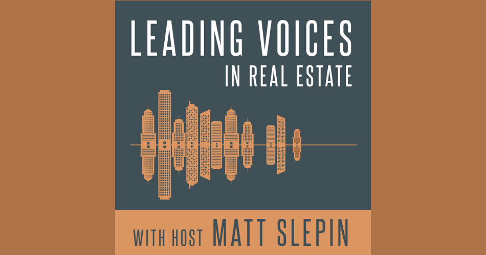 Podcast leading voices in realestate